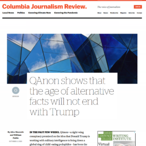 """Screen shot of the article """"QAnon shows the age of alternative facts will not end with Trump"""" as published on the CJR website"""